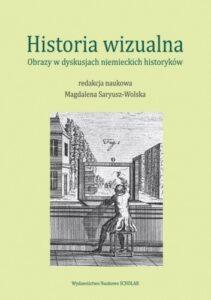 Rainer Wohlfeil, Refleksje metodyczne o obrazoznawstwie historycznym, 2020