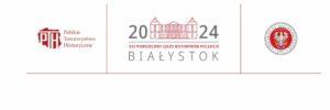 Zarząd Główny PTH zatwierdził tematy XXI Powszechnego Zjazdu Historyków Polskich w Białymstoku (2024)