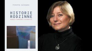 """Violetta Julkowska, """"Historii rodzinnych ciąg dalszy"""", wykład, 18 październik 2021 (poniedziałek), godz. 16.30, MS TEAMS"""